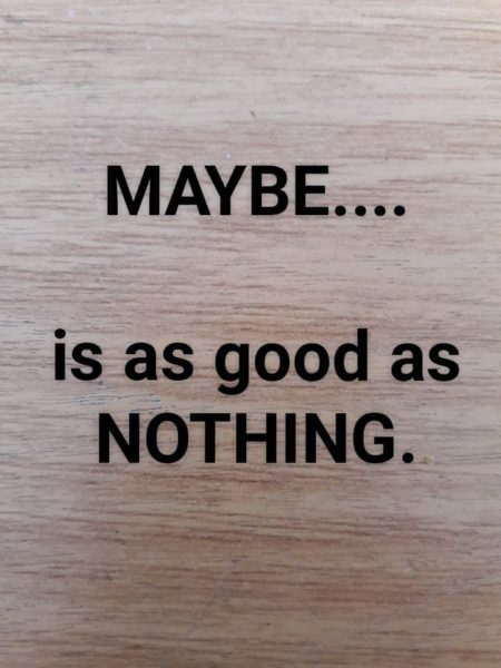 Maybe. Nothing